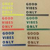 Applicatie flex - Good vibes only uni kleuren_