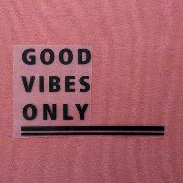 Applicatie flex - Good vibes only black